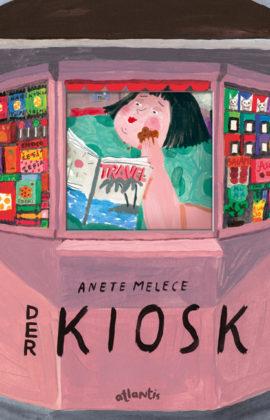 Der Kiosk –  Anete Melece
