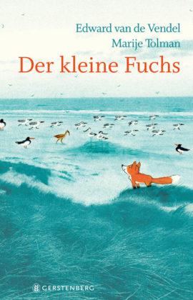 Der kleine Fuchs – Edward van de Vendel, Marije Tolman