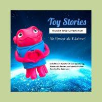 Toy Stories – Workshop für Kids ab 8 Jahren in Dortmund