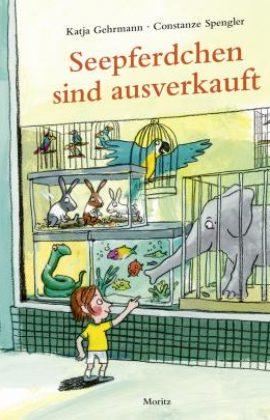 Seepferdchen sind ausverkauft – Katja Gehrmann, Constanze Spengler