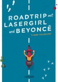 Roadtrip mit Lasergirl und Beyoncé – Tjibbe Veldkamp